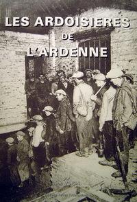Les ardoisières des Ardennes Léon Voisin