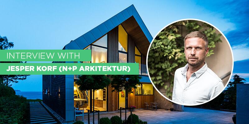 Interview with Jesper Korf of N+P Arkitektur